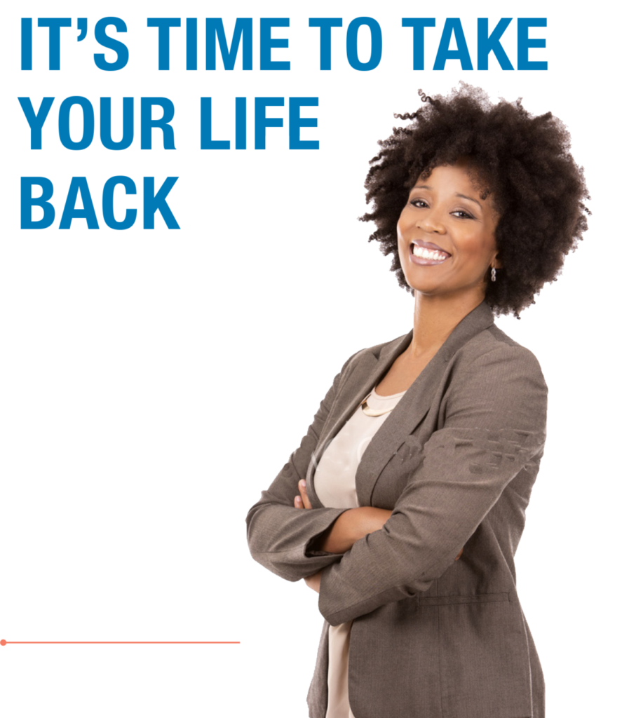 It's time to get your life back from fibroids